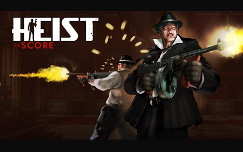 HEIST The Score Free Trial