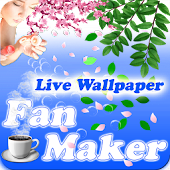 Fan Maker Live Wallpaper