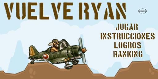 Vuelve Ryan|玩動作App免費|玩APPs