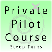 Private Pilot - Steep Turns