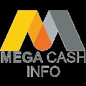 Mega Cash Info