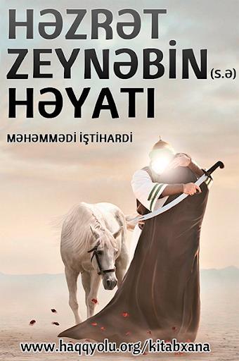 Hezret Zeynebin s.a in heyati