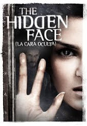 The Hidden Face (La Cara Oculta)