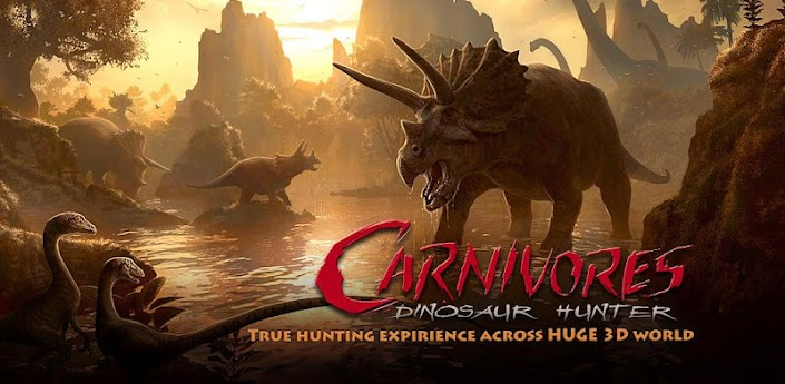 Carnivores Dinosaur Hunter v1.3.1 [+Add ons]