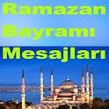 Ramazan Bayramı Mesajları
