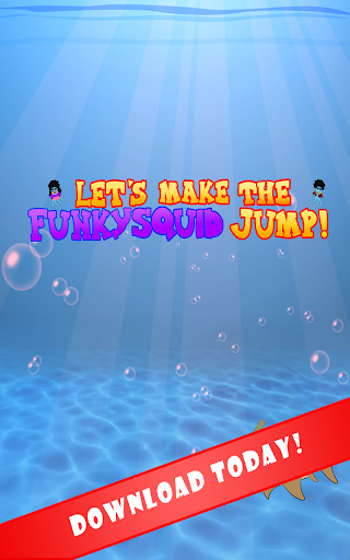 Lets Make The Squid Jump