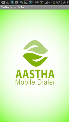 Aastha Mobile Dialer