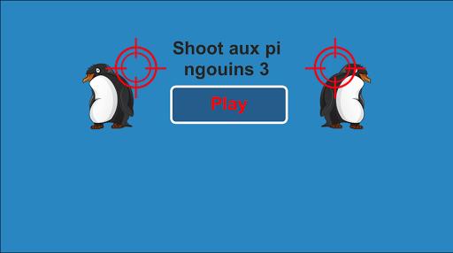 Shoot aux pingouins 3