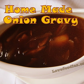 Home Made Onion Gravy