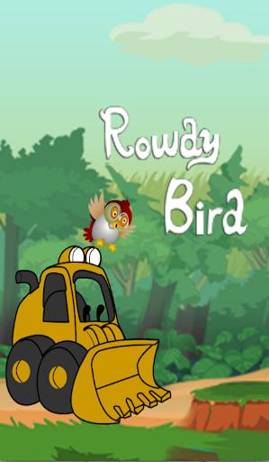 Rowdy Bird
