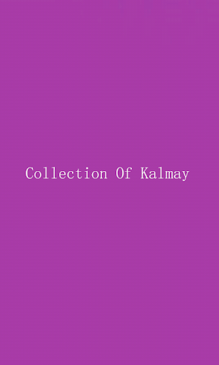 Collection of Six kalmas
