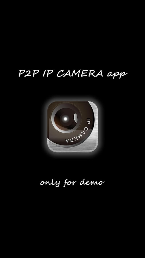[Demo] P2P IP camera app - screenshot