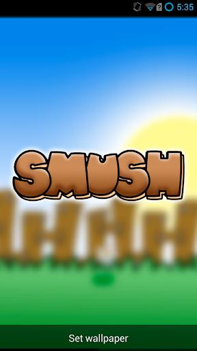 Smush - live wallpaper pet
