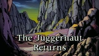 The Juggernaut Returns