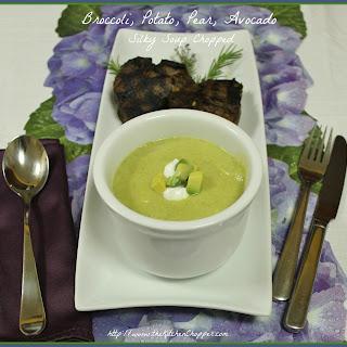 Broccoli, Pear, Avocado Silky Soup Chopped