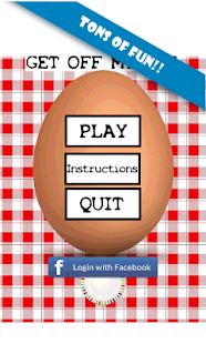 Get off my egg!! 休閒 App-癮科技App