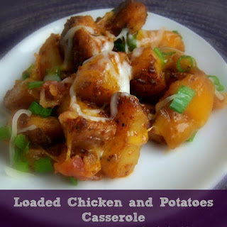 Loaded Chicken and Potatoes Casserole.