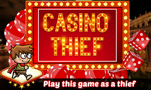Casino Thief
