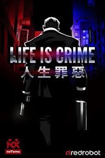 Life is Crime - screenshot thumbnail