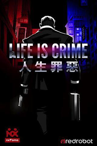 Life is Crime - screenshot