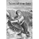 Tales of the Sea - And of our