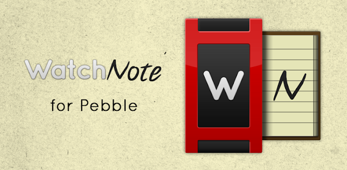WatchNote for Pebble