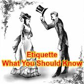 Etiquette Tips & Guide