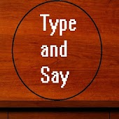 Type and Say