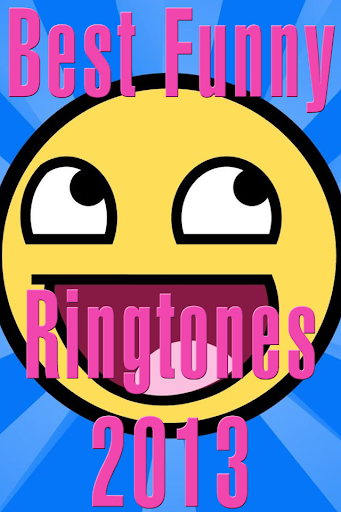 Best Funny Ringtones 2014