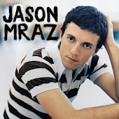 Jason Mraz All Lyrics