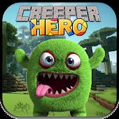 Creeper Hero