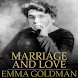 emma goldman marriage and love