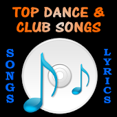 Top Club/Dance Songs & Lyrics
