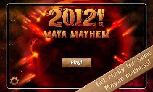 2012! Maya Mayhem - screenshot thumbnail