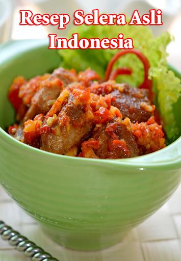 Resep Selera Asli Indonesia