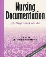 Nursing Documentation: Writing What We Do