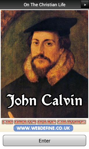 John Calvin On Christian Life