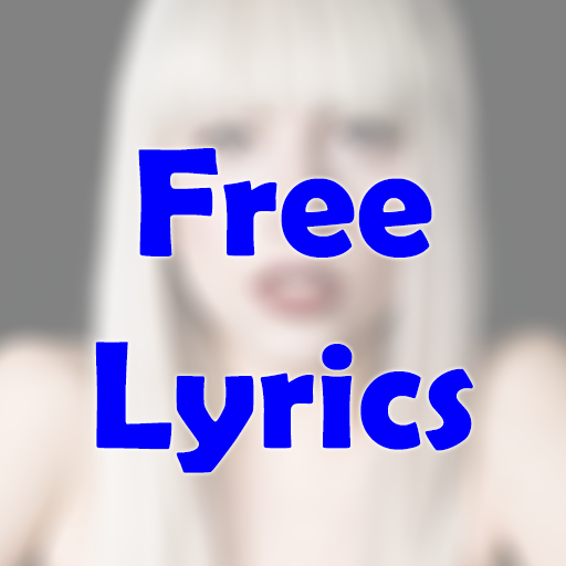 LADY GAGA FREE LYRICS