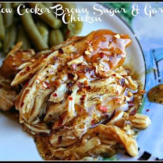 Slow Cooker Brown Sugar & Garlic Chicken.