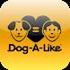 Dog-A-Like