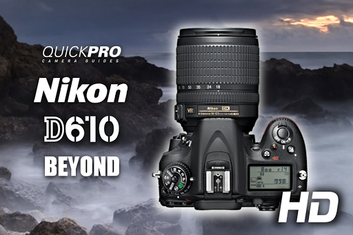 Nikon D610 Beyond QuickPro
