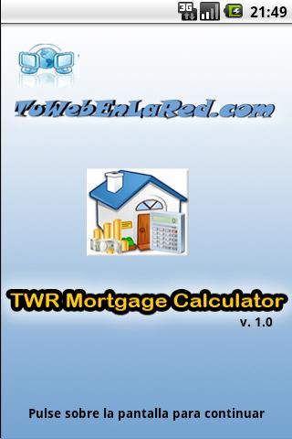 TWR Mortgage Calculator- screenshot