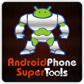 Android Phone Super Tools