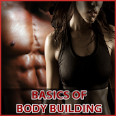 Basics Of Body Building