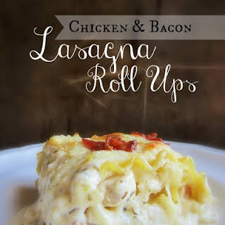 Chicken & Bacon Lasagna Roll Ups.
