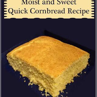 Moist and Sweet Quick Cornbread
