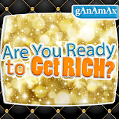 Are You Ready to Get Rich?