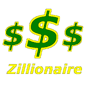Who wants to be a zillionaire