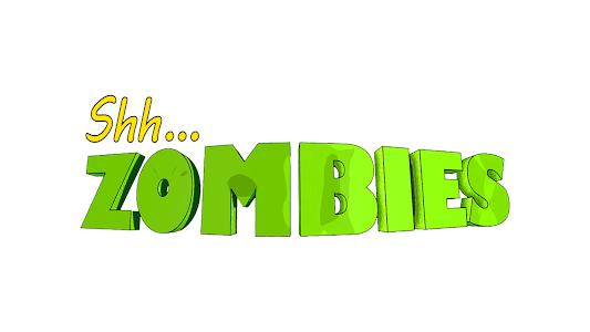 Shh, Zombies v1.0