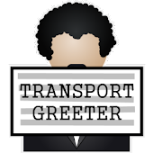 Transport Greeter PRO